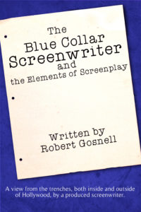 The Blue Collar Screenwriter Book
